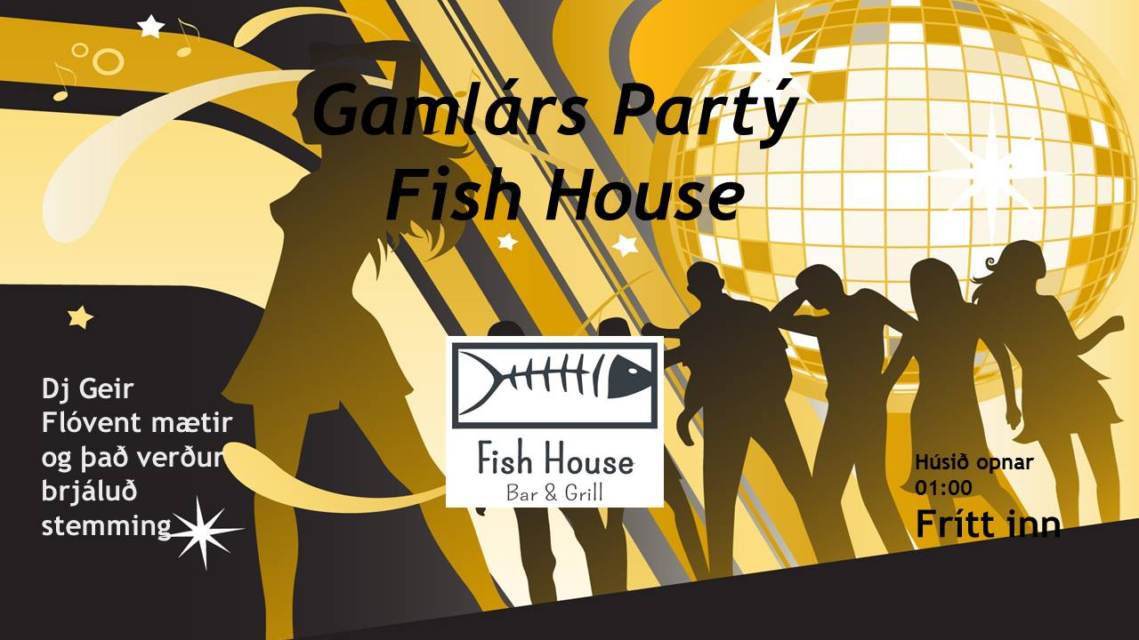 Gamlárspartý Fish house